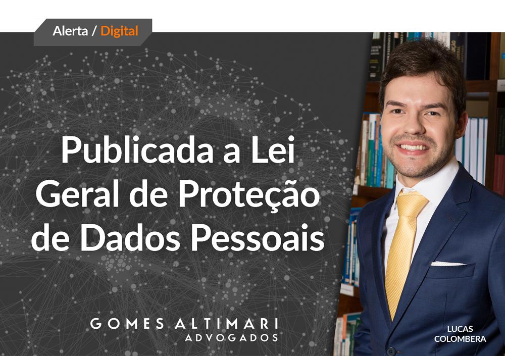Publicada a Lei Geral de Proteção de Dados