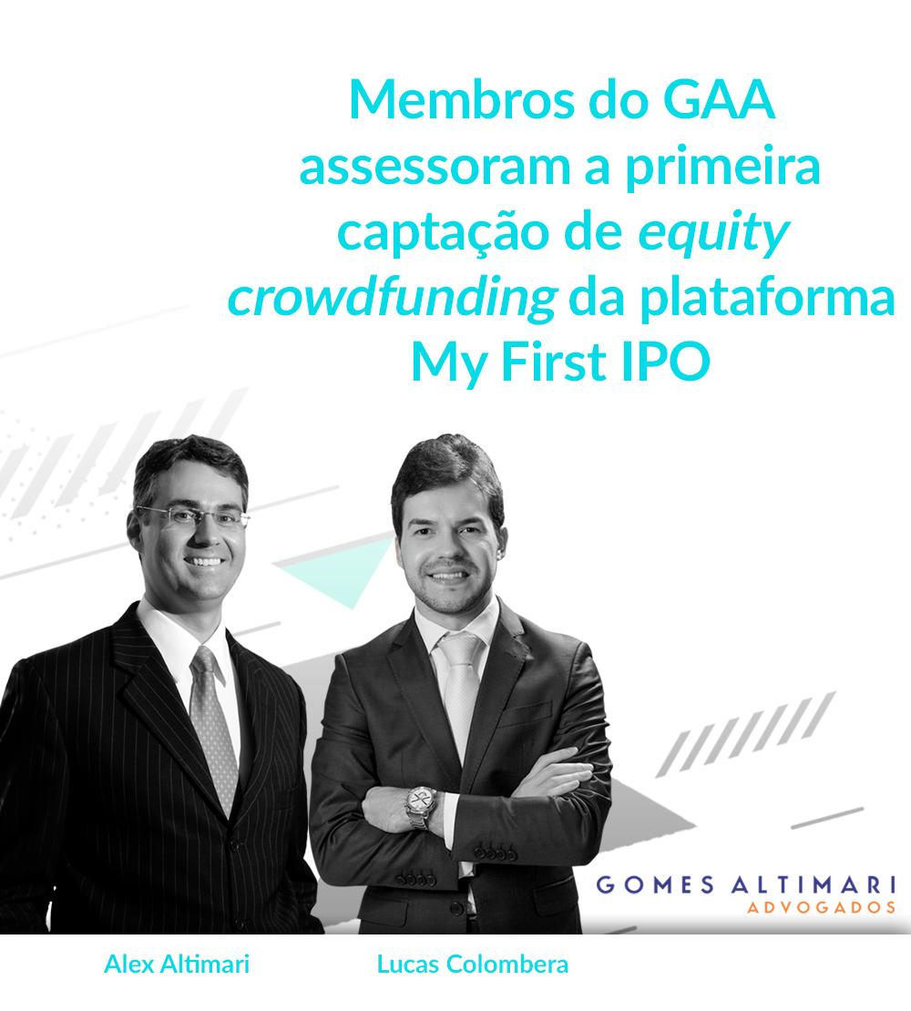 Membros do GAA assessoram a primeira captação de equity crowdfunding da plataforma My First IPO