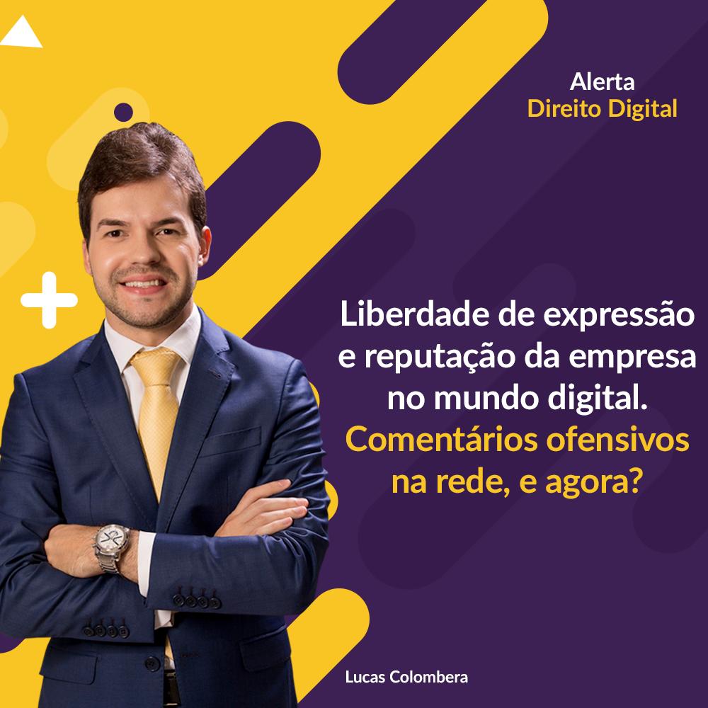 Liberdade de expressão e reputação da empresa no mundo digital.