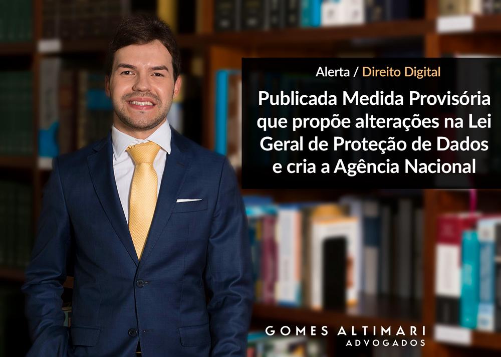 Publicada Medida Provisória que propõe alterações na Lei Geral de Proteção de Dados e cria a Agência Nacional