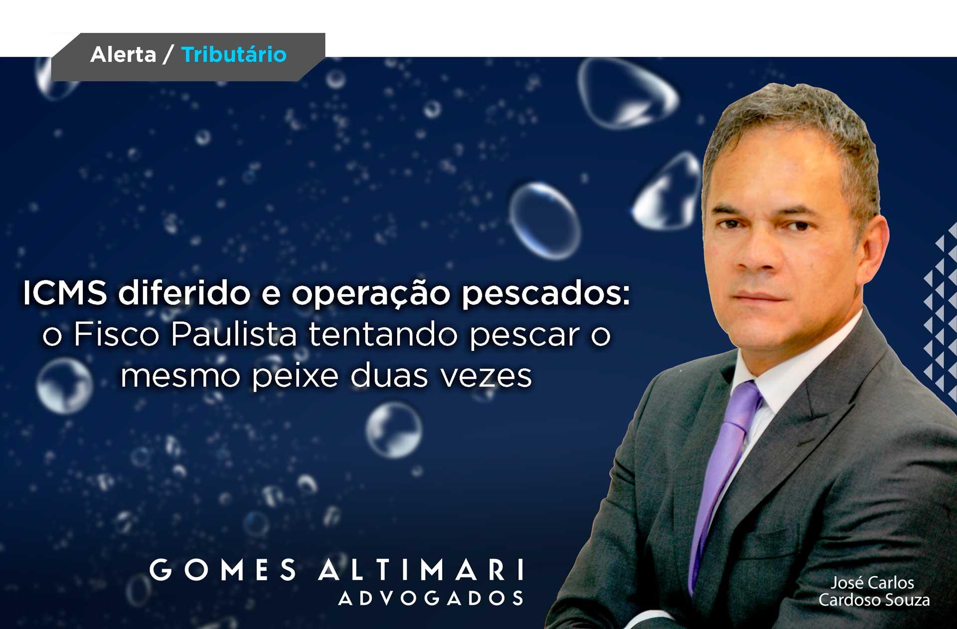 ICMS diferido e operação pescados: o Fisco Paulista tentando pescar o mesmo peixe duas vezes