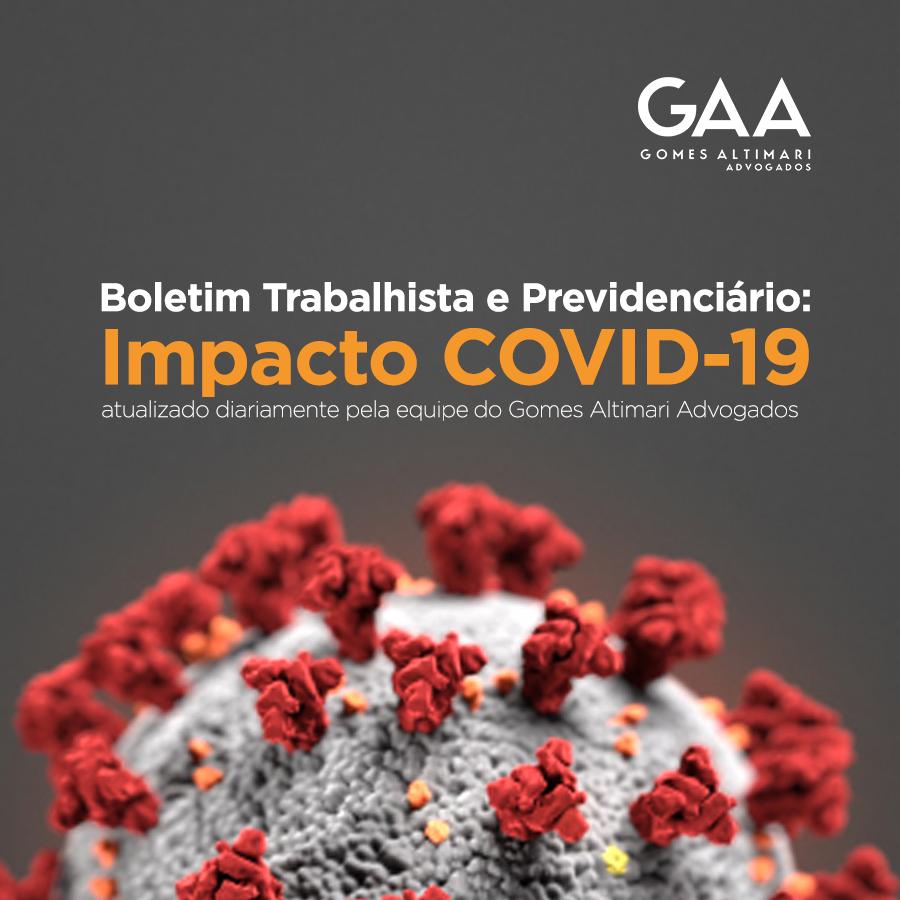 Boletim Trabalhista e Previdenciário: Impacto COVID-19