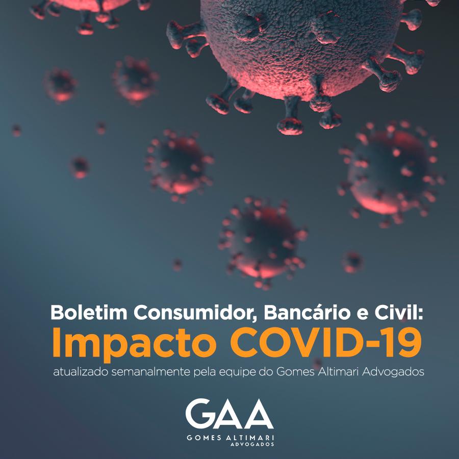 Boletim Consumidor, Bancário e Civil: Impacto COVID-19