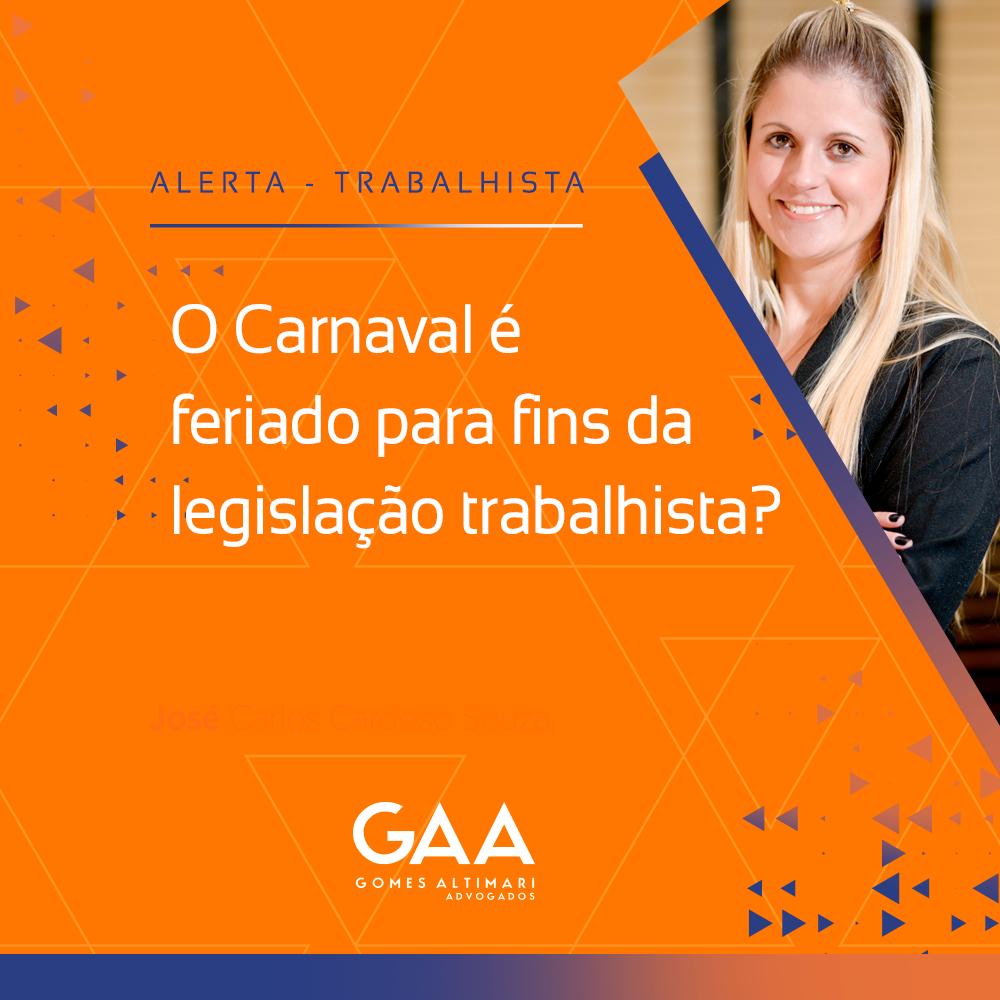 O Carnaval é feriado para fins da legislação trabalhista?