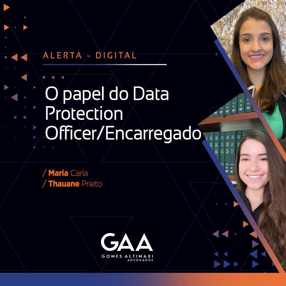 O papel do Data Protection Officer criado pela LGPD